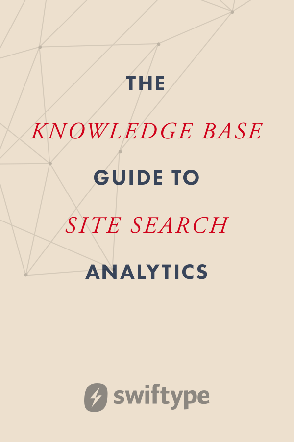 The knowledge base guide to site search analytics